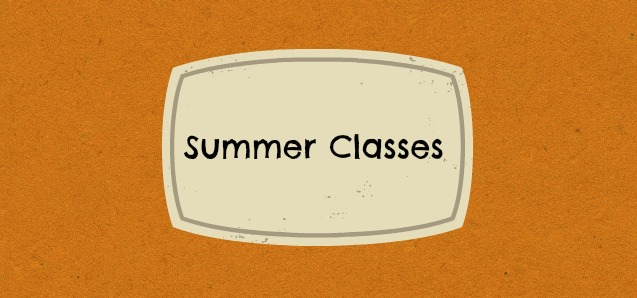 Summer classes registration now open!